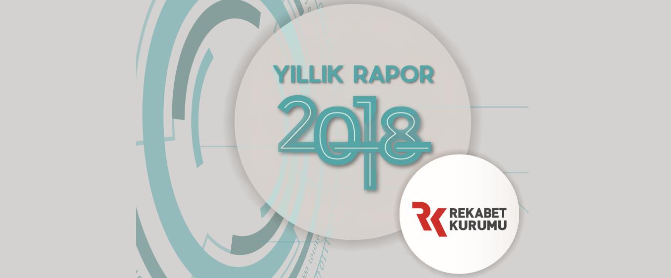 2018 Yılına İlişkin Yıllık Rapor Yayımlandı